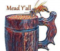 Mead Y'All Homebrew Club Wellford SC